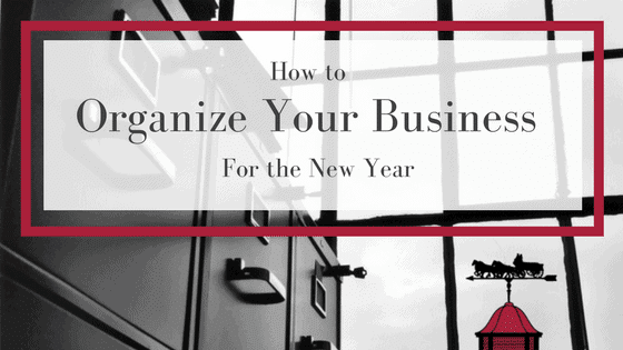 How to Organize Your Business for the New Year